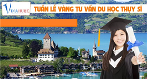 Tuần lễ vàng tư vấn du học Thụy Sĩ miễn phí