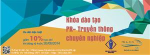 Khai giảng khóa học PR - truyền thông chuyên nghiệp tháng 8 - 2014